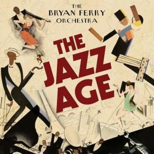 bryan ferry_jazz age