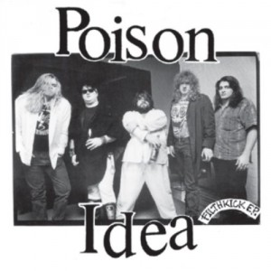 Poison-Idea-filthkick-RSD-SPECIAL