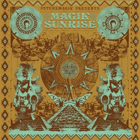 Psychemagik_presents_Magik_Sunrise
