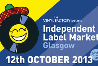 Because, Phantasy and Electric Company Music among labels added to Glasgow's Independent Label Market