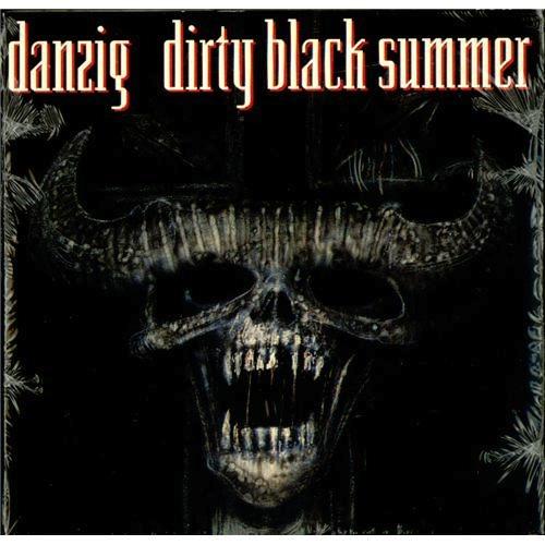 Danzig_Dirty Black Summer