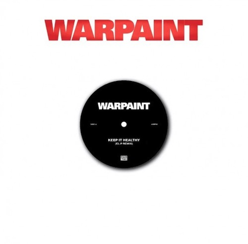 Warpaint-Keep-It-Healthy