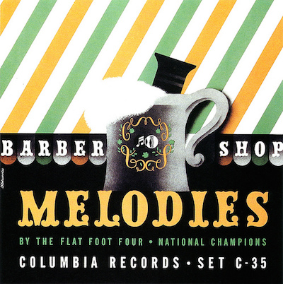 1940 -Barber Shop Melodies by The Flat Foot Four-[Columbia Records catalogue no. C-35] signed Steinweiss