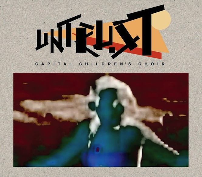 hear-capital-childrens-choir-cover-crystal-castles-florence-the-machine-and-spiritualized-from-new-untrust-ep-dinos-chapman-drops-12-minute-remix