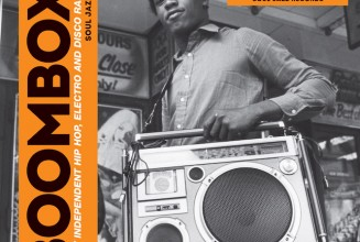 Soul Jazz collects early hip-hop, electro and disco rap on new <em>Boombox</em> compilation