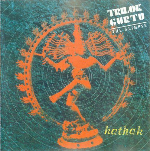 Trilok Gurtu : The Glimpse (2) – Kathak