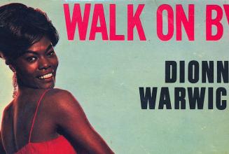 One track, three ways: Dionne Warwick's 'Walk On By'