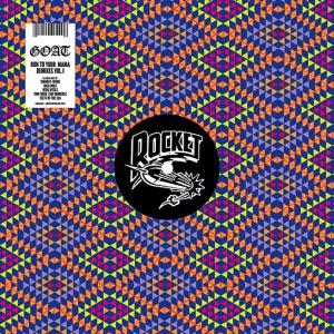 goat-run-to-your-mama-remixes-volume-1