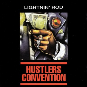 lightning rod_hustlers convention