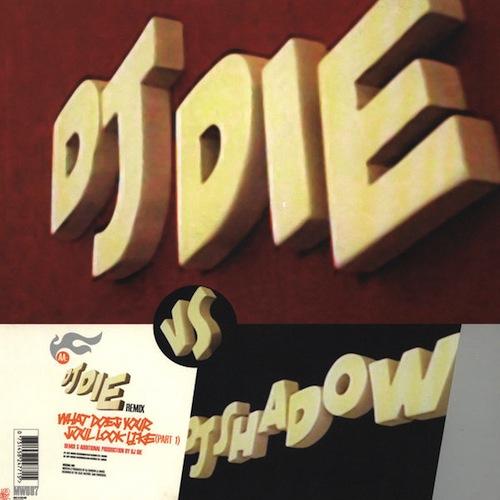 dj die _dj shadow