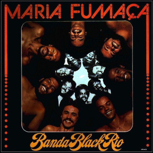 Banda Black Rio - Maria Fumaça