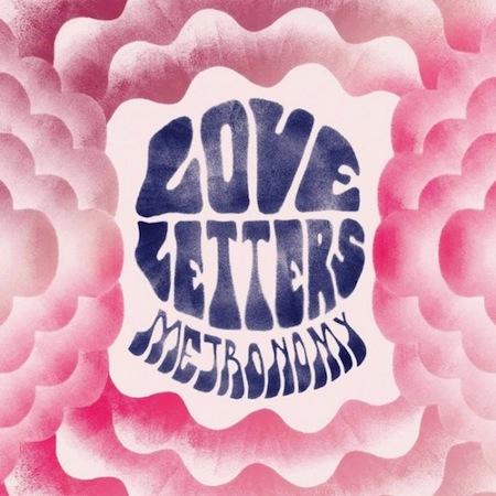 Metronomy-Love-letters