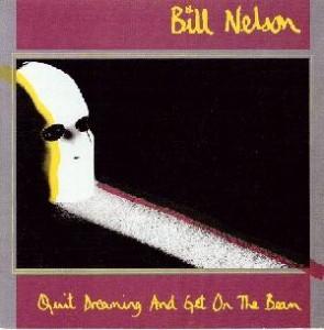 bill nelson_quit dreaming