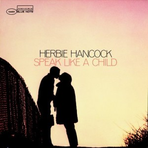 herbie hancock_speak like a child