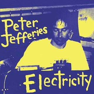 cover_Peter_Jefferies_Electricity